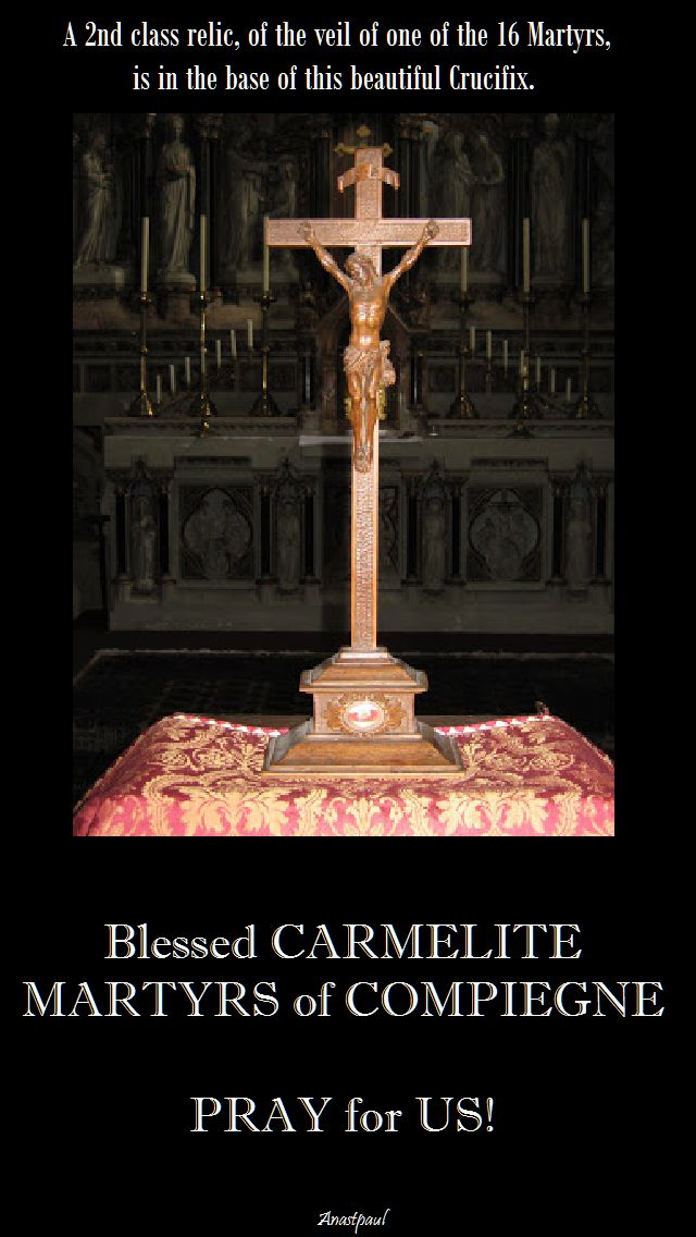 relic of the 16 martyrs of compiegne - pray for us!