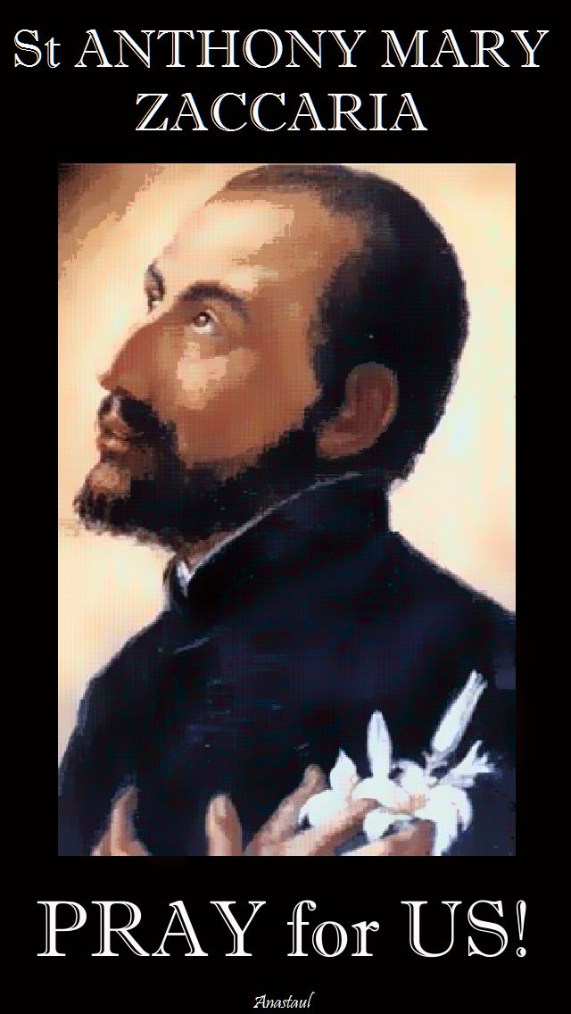 st anthony mary zaccaria pray for us.2