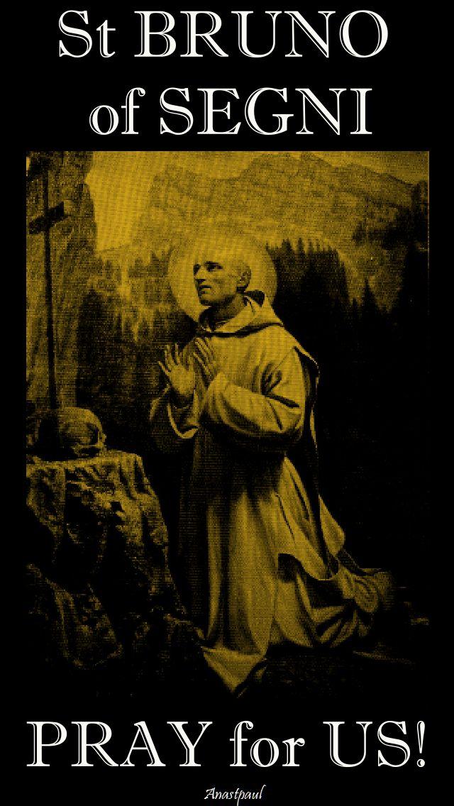 st bruno of segni pray for us