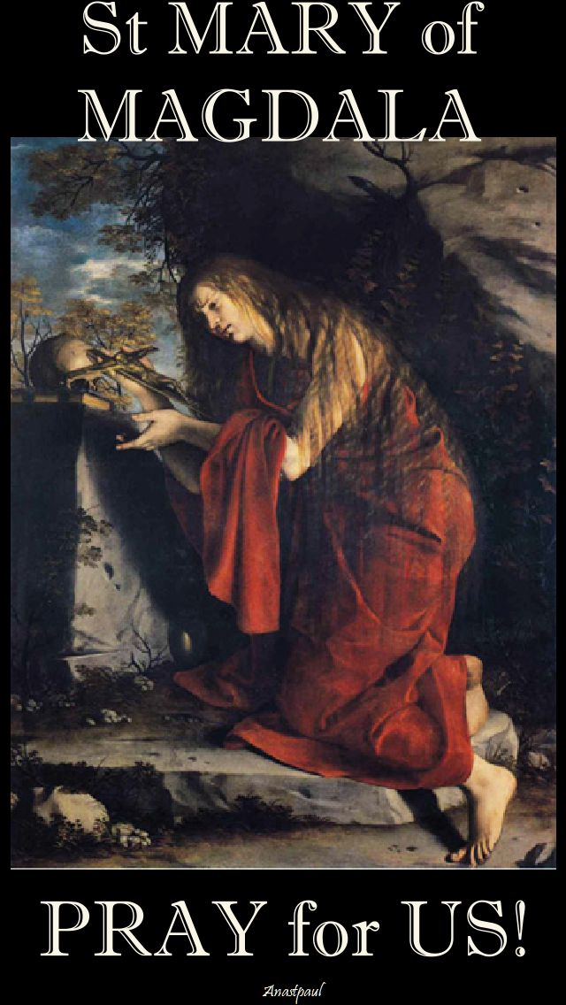 st mary of magdala pray for us