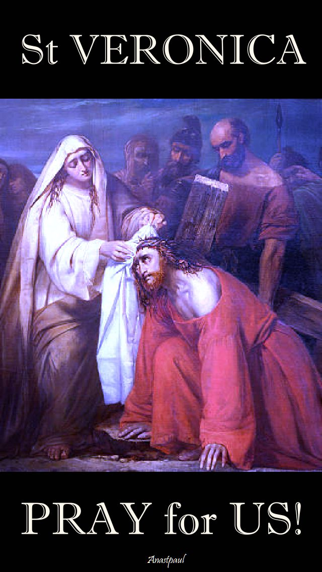 st veronica pray for us