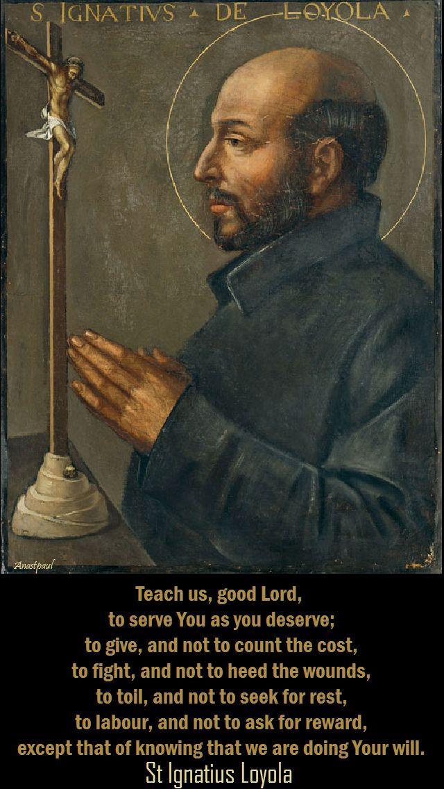 teach us good lord - prayer of st ignatius