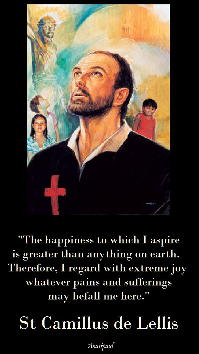 the happiness to which I aspire - st camillus de lellis
