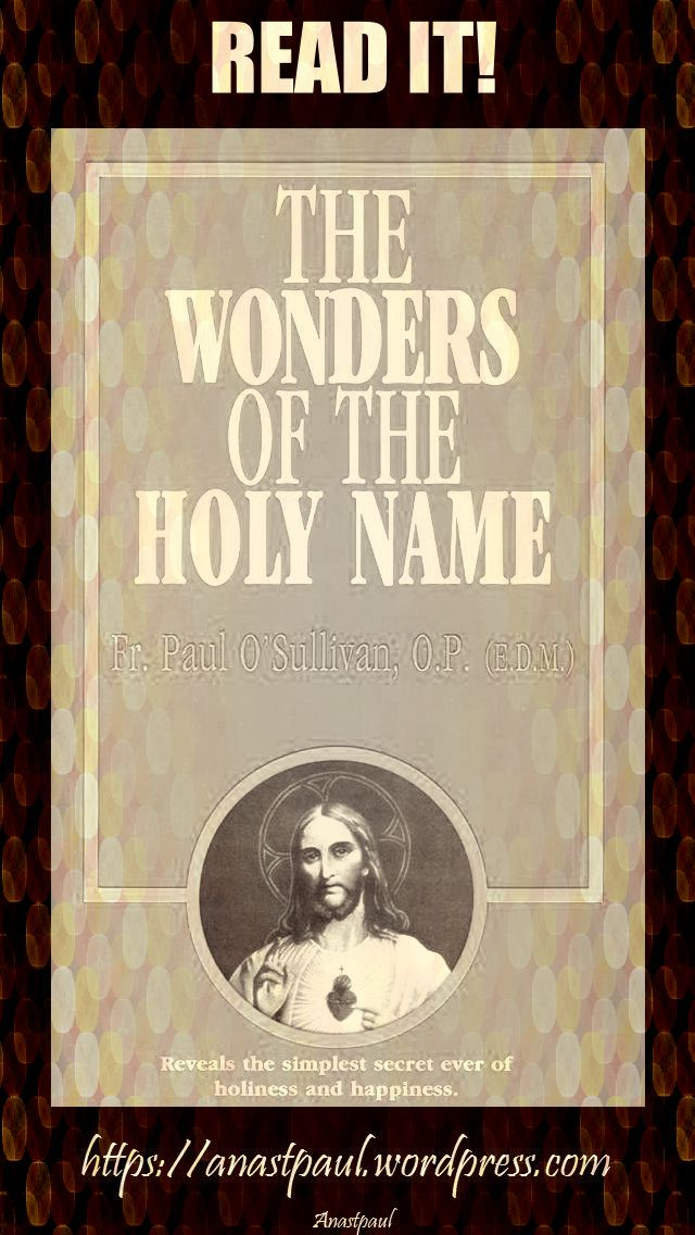 the wonders of the holy name-day eight-17 july