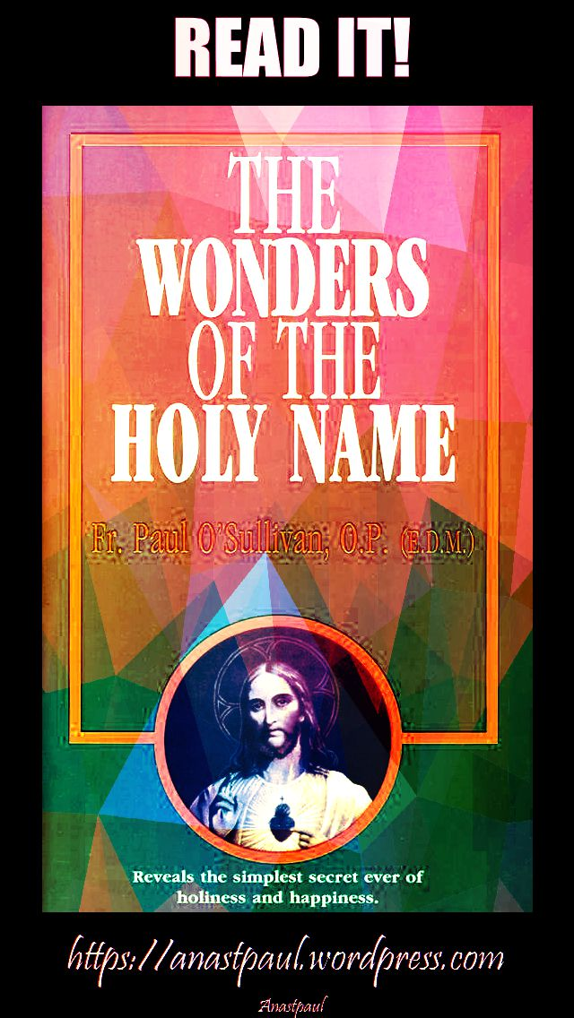 the wonders of the holy name-day four-13 july