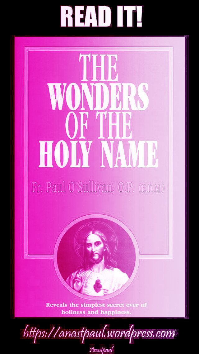 the wonders of the holy name-day six-15 july