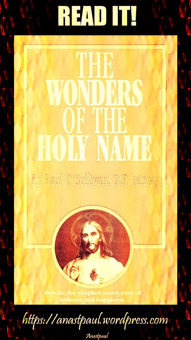 the wonders of the holy name-day ten-17 july