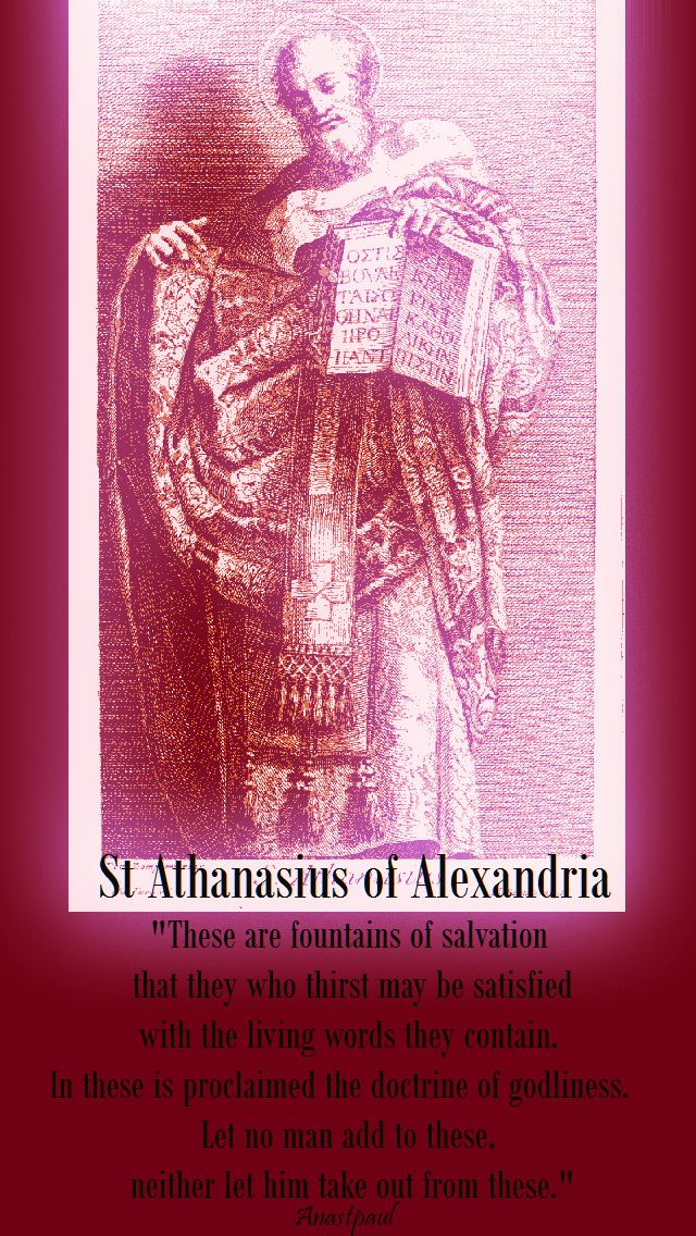 these are fountains of salvation - St Athanasius of Alexandria