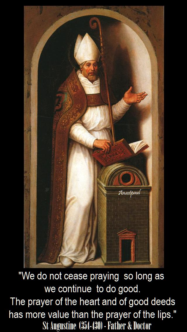 we do not cease praying-st augustine
