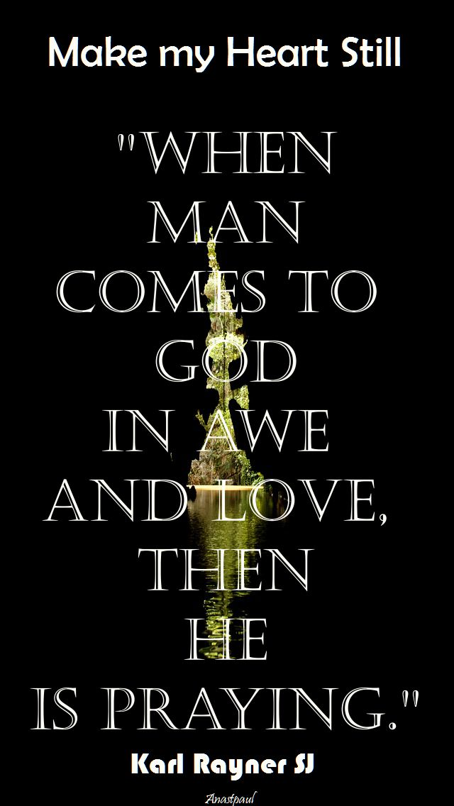when man comes to god in awe and love-karl rayner sj