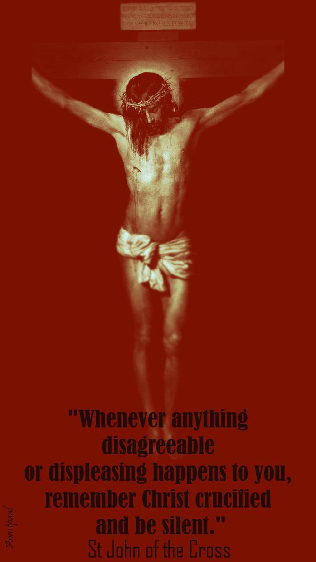 whenever anything disagreeable-stjohn of the cross