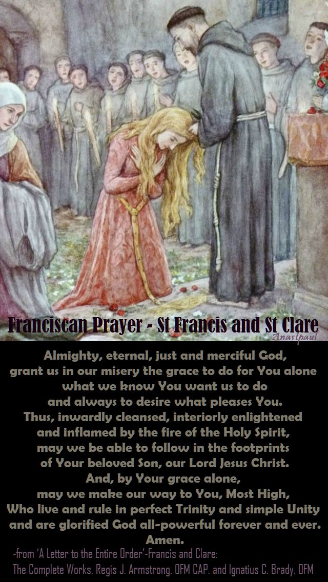 almighty eternal just and merciful god - st francis and st clare