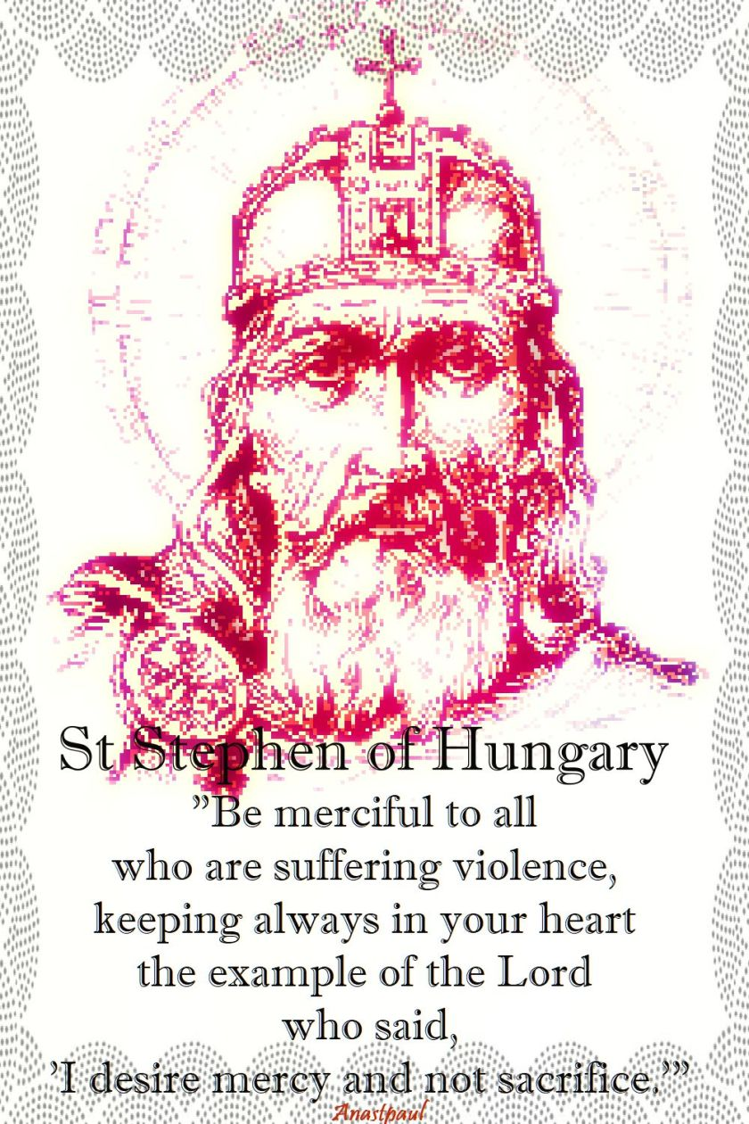be merciful to all - st stephen of hungary