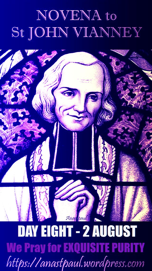 DAY EIGHT - NOVENA ST JOHN VIANNEY 2 AUGUST