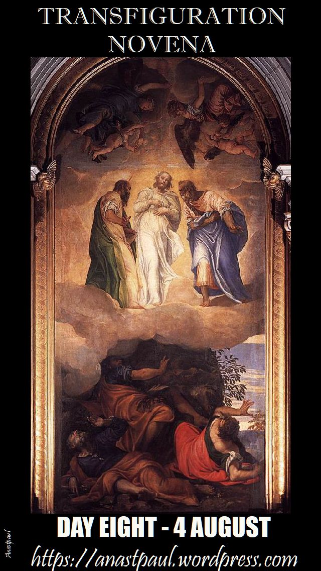 DAY EIGHT - TRANSFIGURATION NOVENA