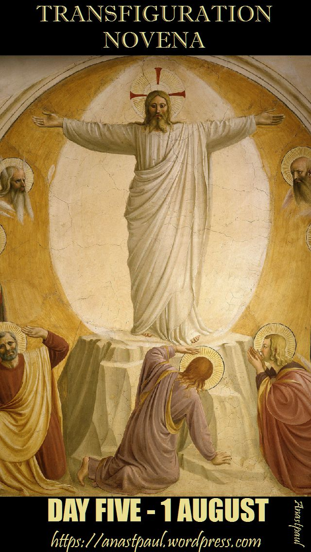 DAY FIVE - TRANSFIGURATION NOVENA