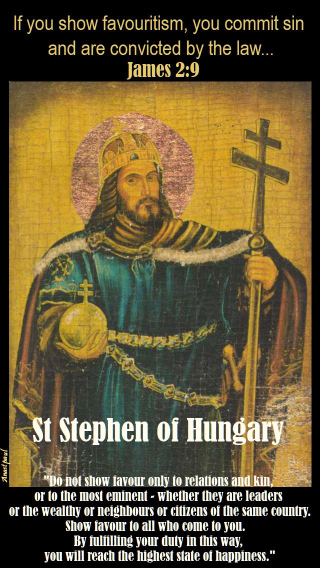 do not show favour - st sephen of hungary