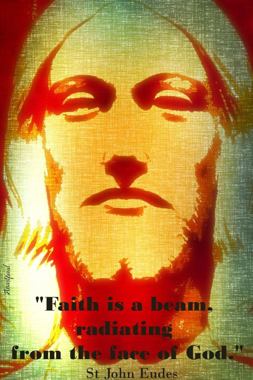 faith is a beam-st john eudes