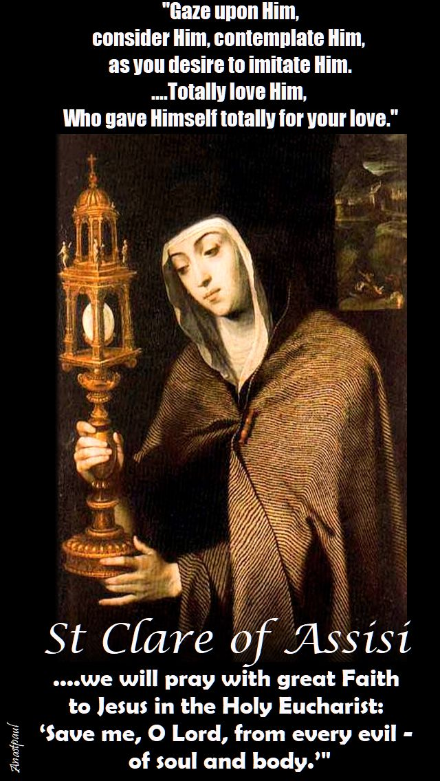 gaze upon Him, consider Him - st clare