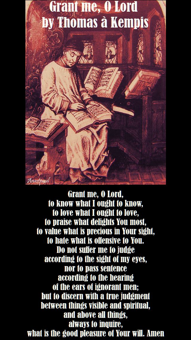 grant me, o lord 3 - by thomas a kempis