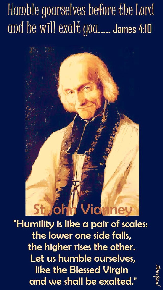 humility is like a pair of scales-st john vianney