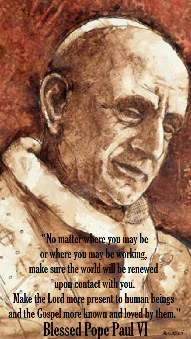 no matter where you may be - bl pope paul VI