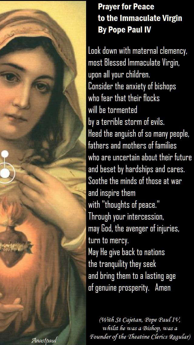 prayer for peace to the immaculate virgin by pope paul IV (friends of St Cajetan)