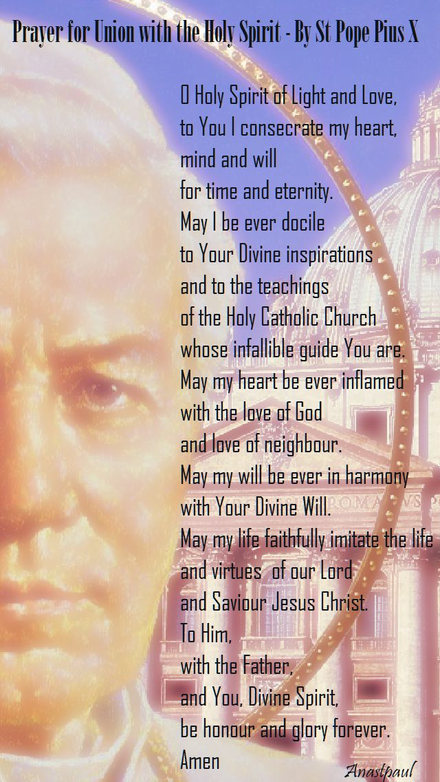 prayer for union with the Holy Spirit by St Pope Pius X