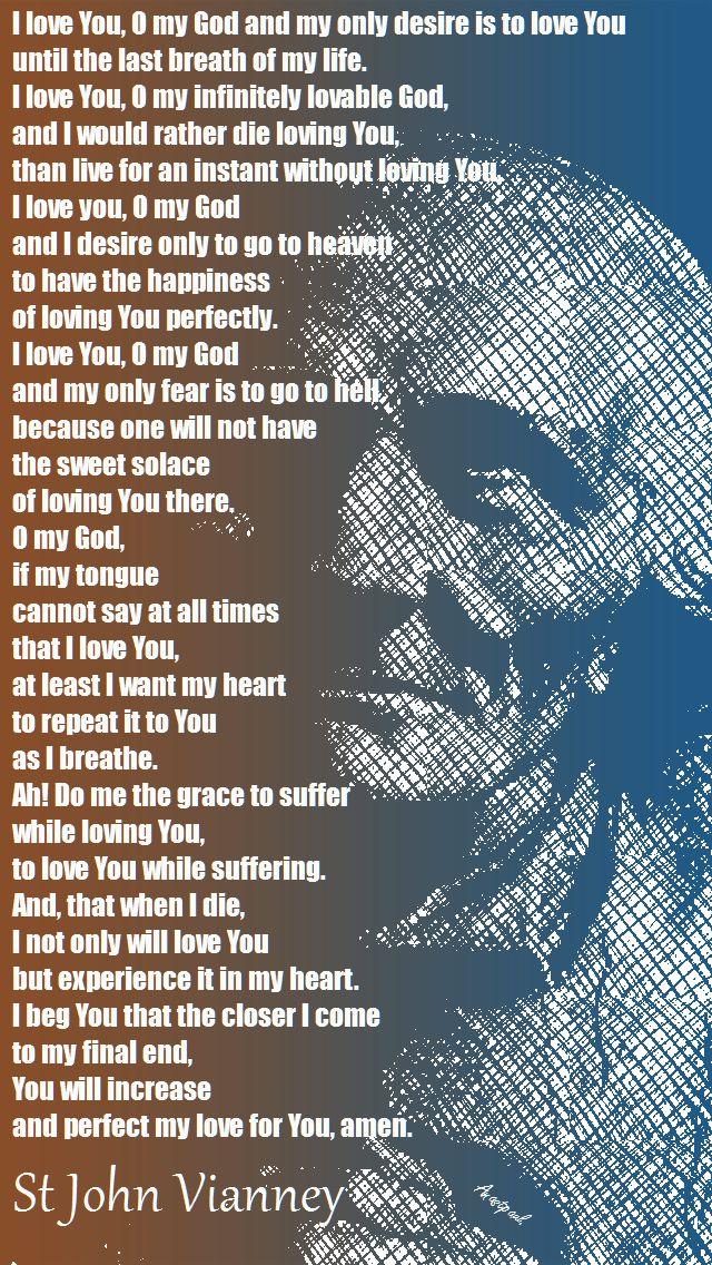 PRAYER OF ST JOHN VIANNEY I LOVE YOU O MY GOD