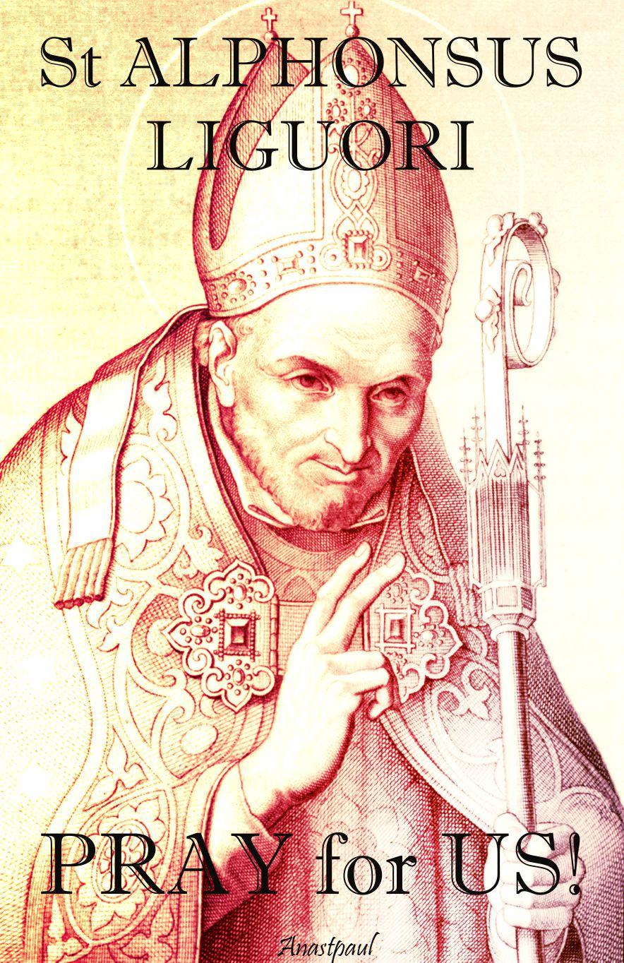 st alphonsus liguori - pray for us