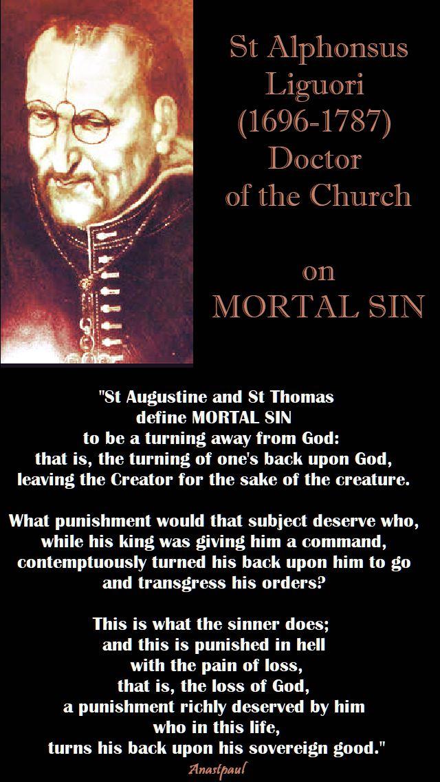st augustine and st thomas define mortal sin - st alphonsus