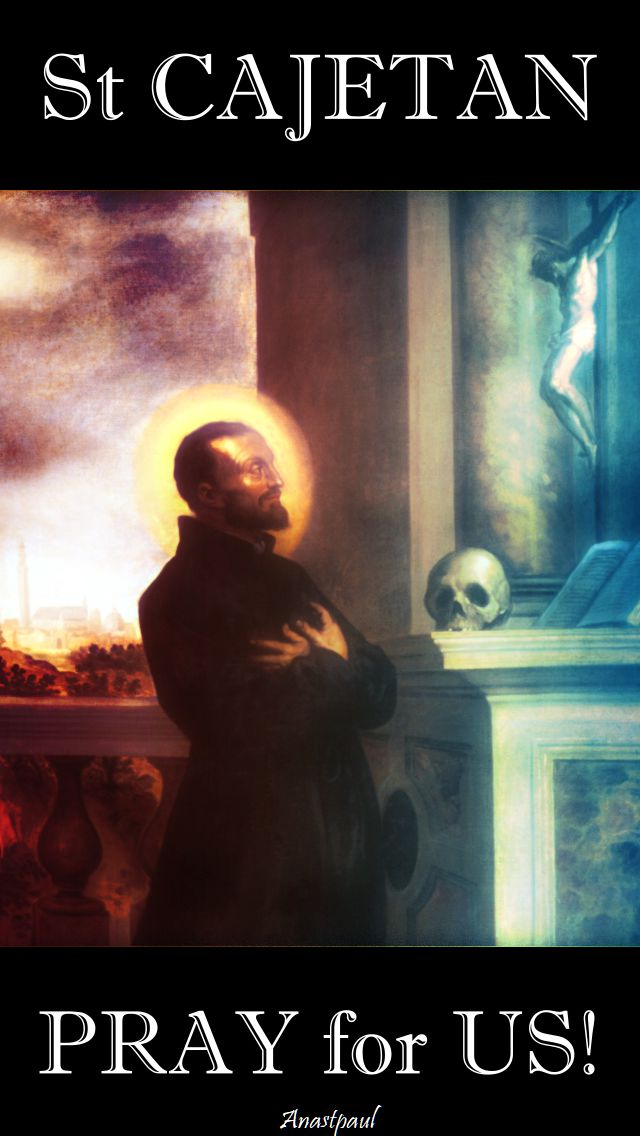 st cajetan pray for us 2