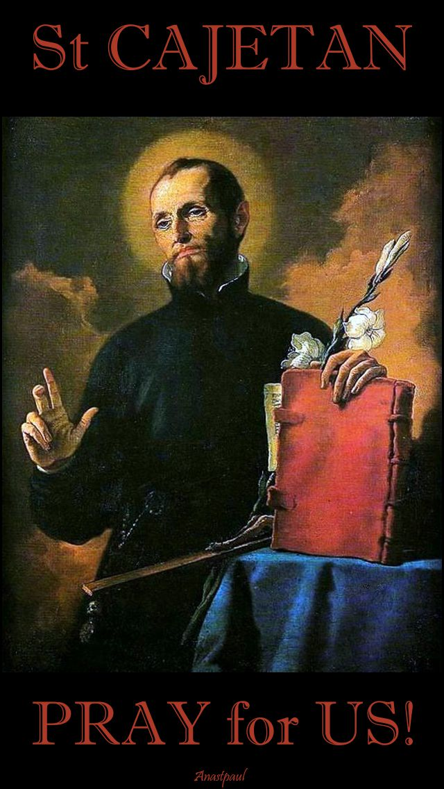st cajetan pray for us
