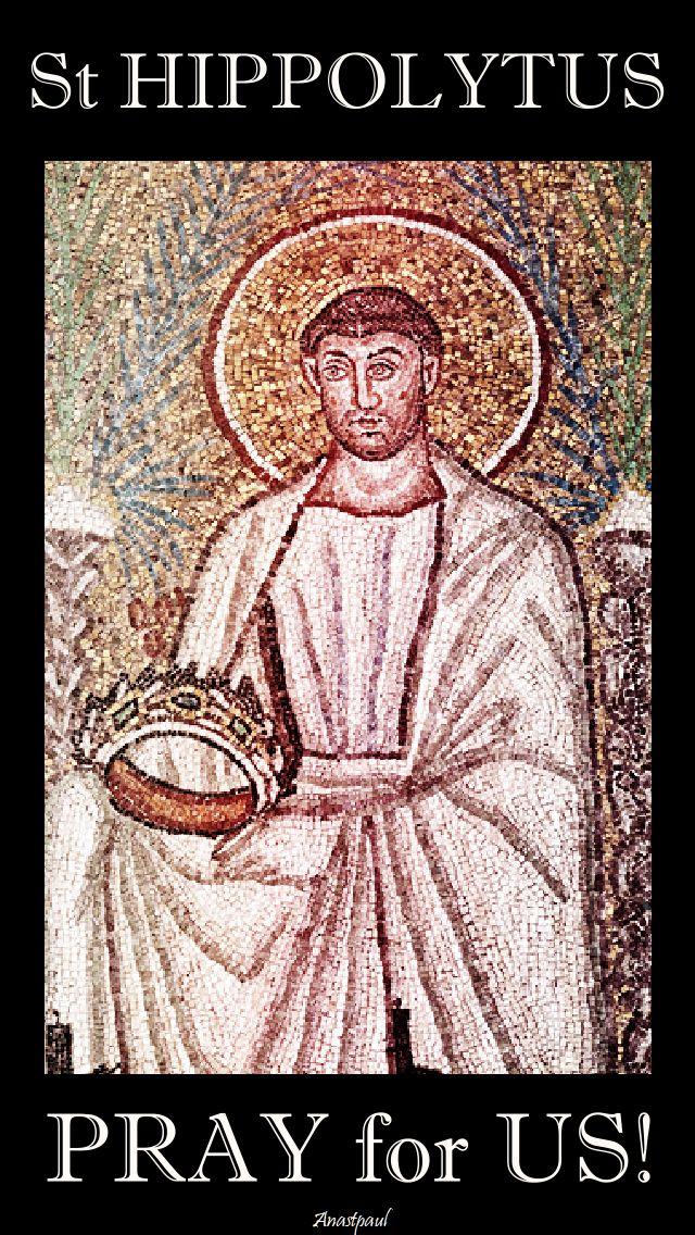 st hippolytus pray for us