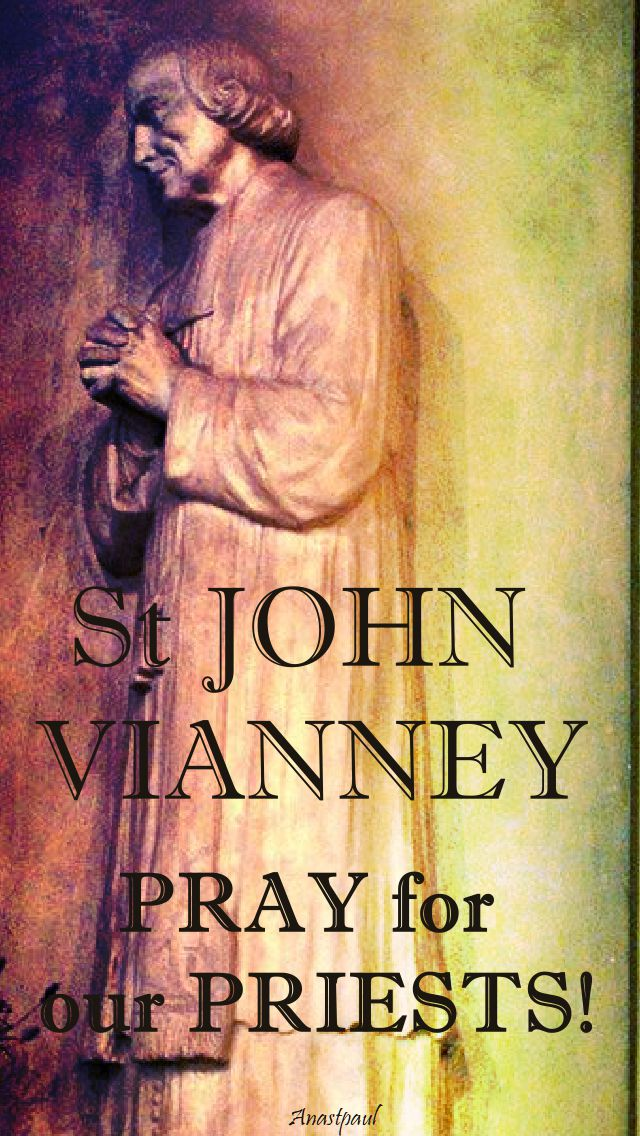 st john vianney pray for our priests