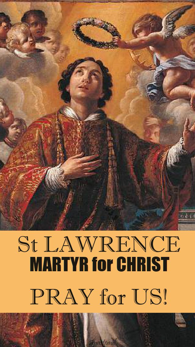 ST LAWRENCE PRAY FOR US