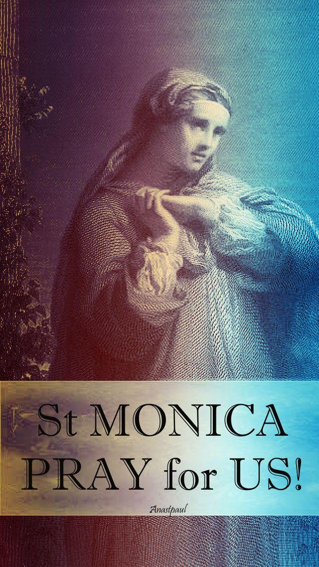st monica pray for us