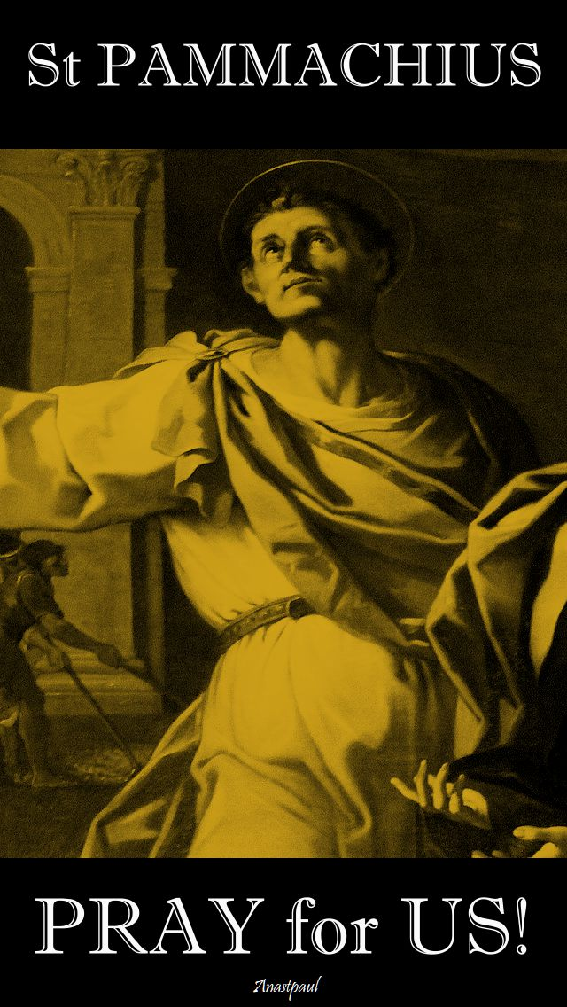 st pammachius pray for us