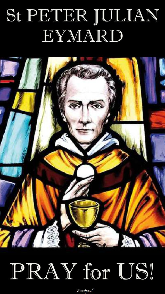 st peter julian eymard pray for us.2