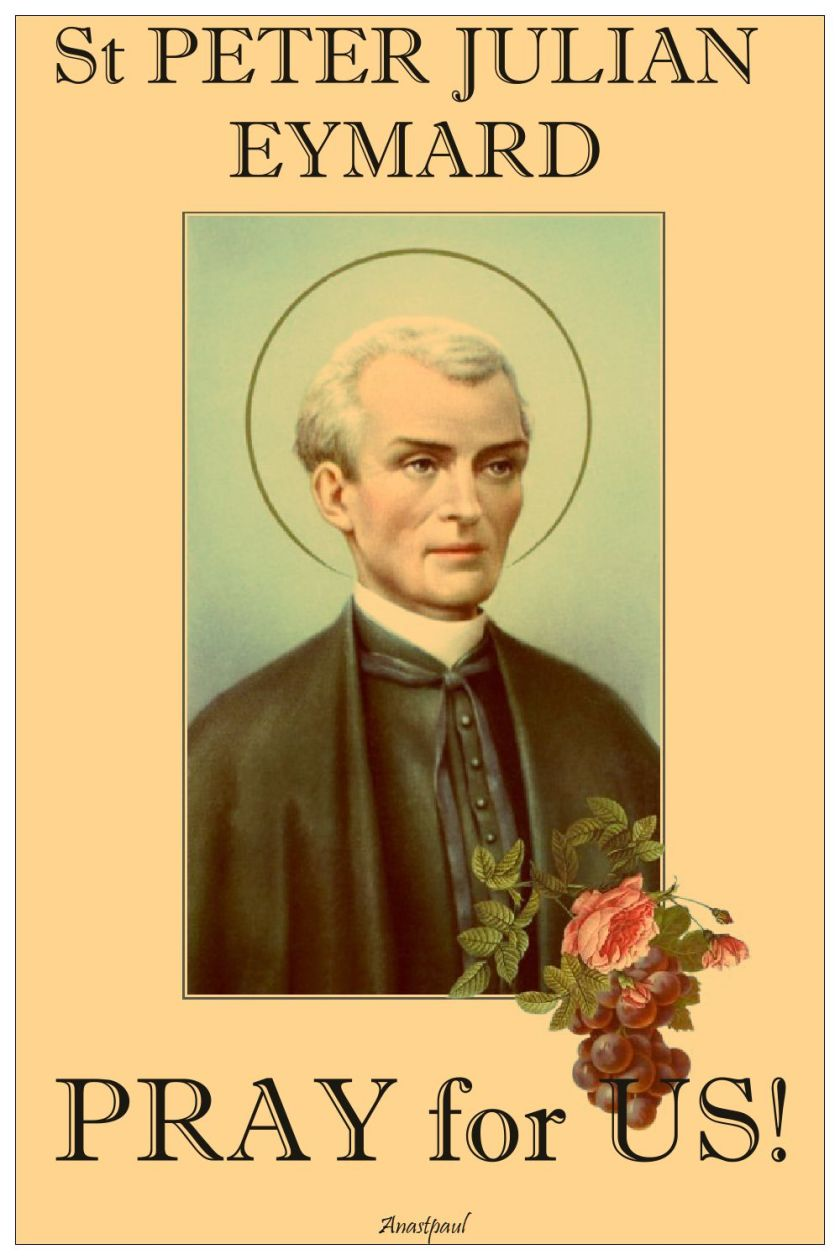 st peter julian eymard pray for us