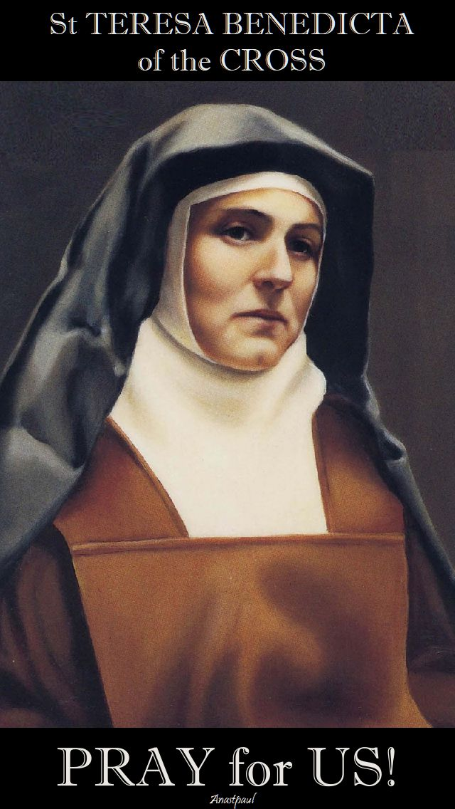 st teresa benedicta pray for us