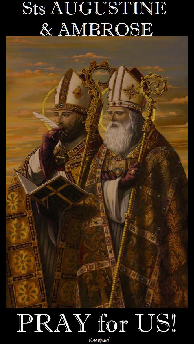 sts augustine and ambrose pray for us