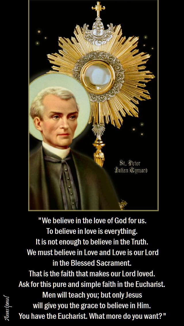 we believe in the love of god for us- st peter julian eymard