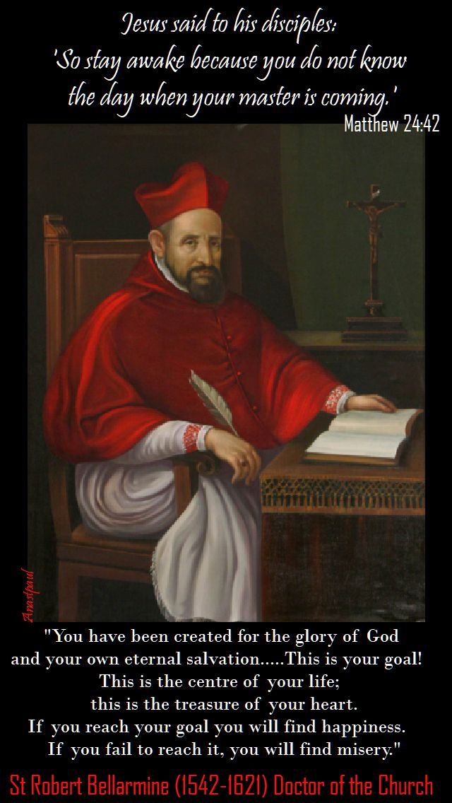 you have been created for the glory of god - st robert bellarmine