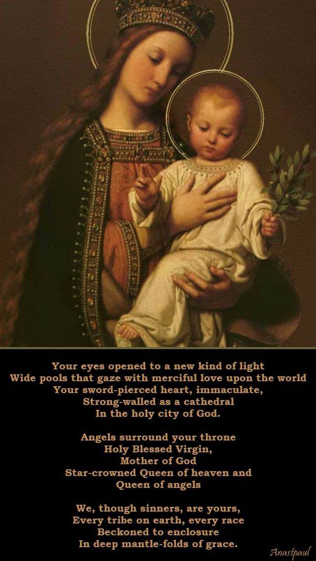 your eyes opened to a new kind of light - queenship of mary - poem