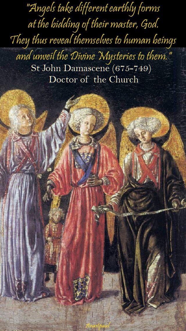 angels take different forms - st john damascene - 29 sept 2017