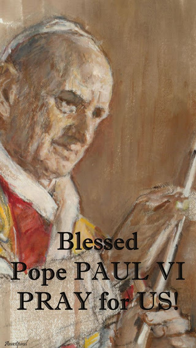 bl pope paul VI - pray for us