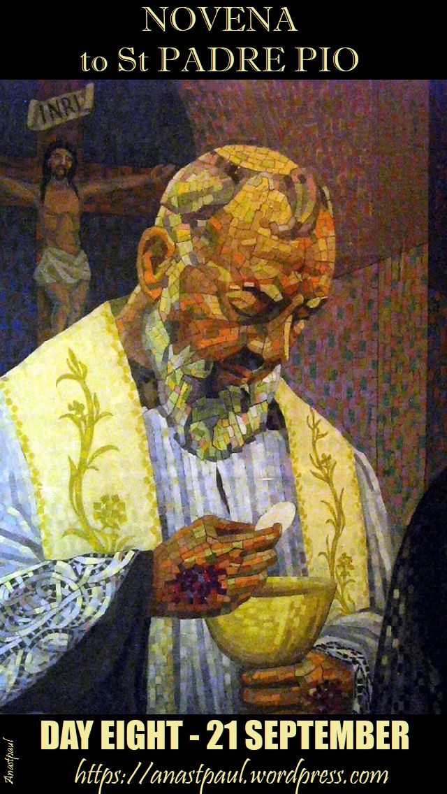 day eight - novena to st padre pio - 21 sept
