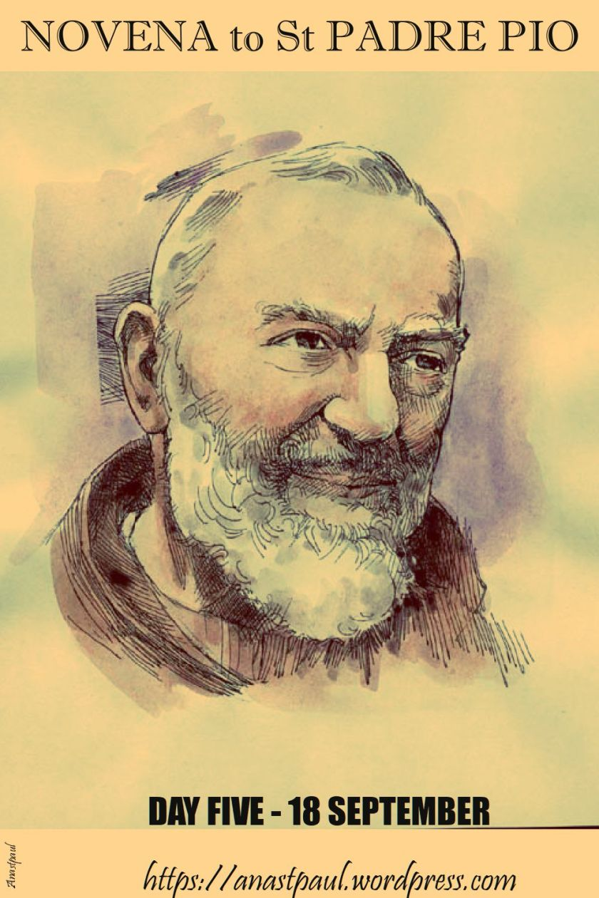 day five - novena st pio - 18 sept