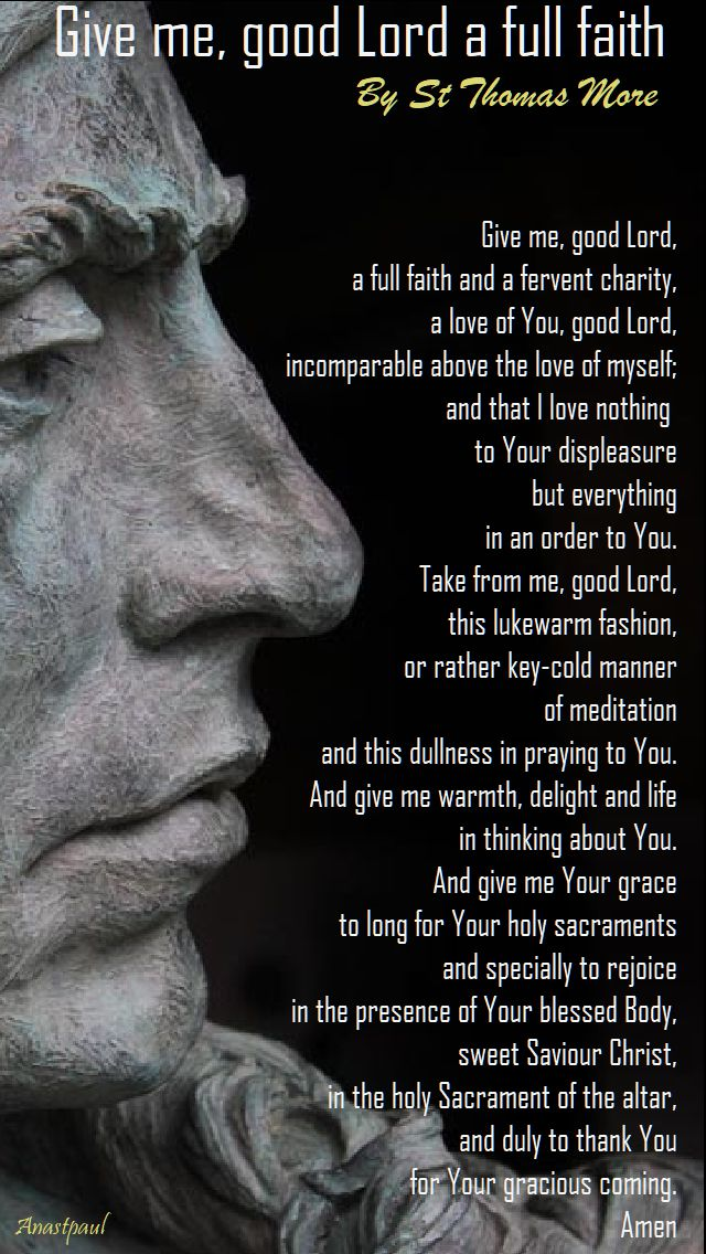 give me good lord a full faith by st thomas more
